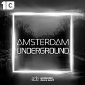 Play & Download Amsterdam Underground by Various Artists   Napster