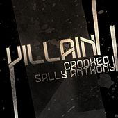 Play & Download Villain (Remix) [feat. Crooked I] by Sally Anthony (1) | Napster