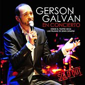 Play & Download Gerson Galván en Concierto Desde el Teatro CICCA Las Palmas de Gran Canaria Sold Out (En Directo) by Gerson Galván | Napster