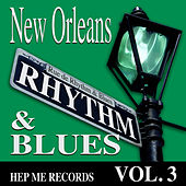 New Orleans Rhythm & Blues - Hep Me Records Vol. 3 by Various Artists