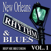 New Orleans Rhythm & Blues - Hep Me Records Vol. 1 by Various Artists