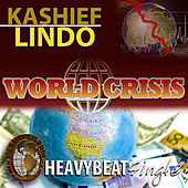 Play & Download World Crisis - Single by Kashief Lindo | Napster