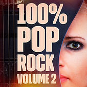 100% Pop Rock, Vol. 2 by The Rock Masters
