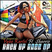 Play & Download Back up Back up (Upgrade 1.0) [feat. Sharrie] by VYBZ Kartel | Napster