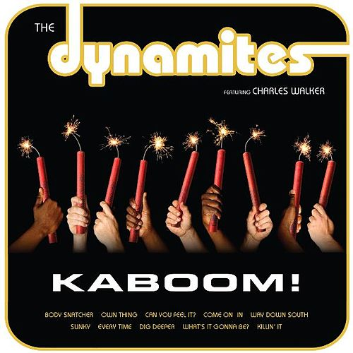 Play & Download Kaboom! by The Dynamites | Napster