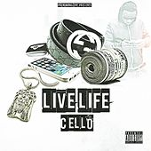 Play & Download Live Life by Cello | Napster