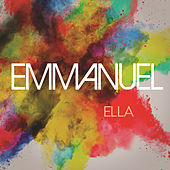 Play & Download Ella by Emmanuel | Napster