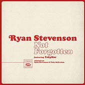 Not Forgotten (feat. tobyMac) by Ryan Stevenson