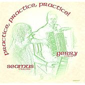 Play & Download Practice, Practice, Practice by Gerry Conlon   Napster