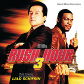 Rush Hour 3 by Lalo Schifrin