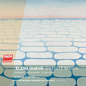 Play & Download Elena Ruehr: O'Keeffe Images by Boston Modern Orchestra Project | Napster