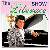 Play & Download The Show by Liberace | Napster