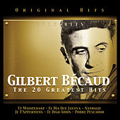 Gilbert Bécaud. The 20 Greatest Hits by Gilbert Becaud