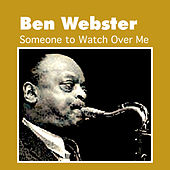 Someone to Watch over Me von Ben Webster