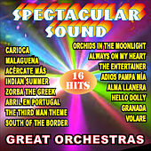 Great Orchestras Spectacular Sound 16 Hits by Various Artists