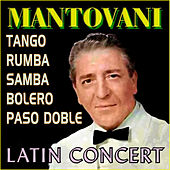 Play & Download Latin Concert by Mantovani | Napster