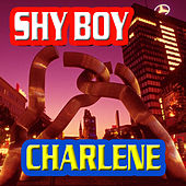 Play & Download Shy Boy by Charlene | Napster