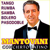 Play & Download Concierto Latino by Mantovani | Napster