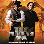 Play & Download Wild Wild West by Elmer Bernstein | Napster