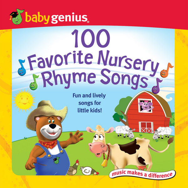 100 Favorite Nursery Rhyme Songs by Baby Genius