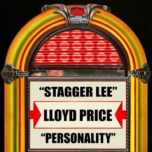 Play & Download Stagger Lee / Personality by Lloyd Price | Napster
