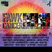 Play & Download Fawk Cancer by Various Artists | Napster