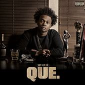 Play & Download Who Is QUE. EP by Que (ATL) | Napster