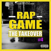 Rap Game, Vol. 4 (The TakeOver) von Various Artists