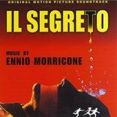Play & Download Il segreto (Original Motion Picture Soundtrack) by Ennio Morricone | Napster
