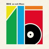 Play & Download Wah Wah 45s: We Wah Fifteen by Various Artists | Napster