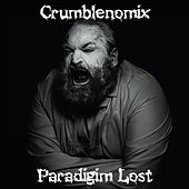 Play & Download Crumblenomix by Paradigm Lost | Napster