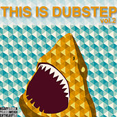 Play & Download This Is Dubstep, Vol. 2 by Various Artists | Napster