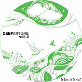 Play & Download Deeparture, Vol. 4 by Various Artists | Napster