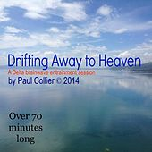 Play & Download Drifting Away to Heaven by Paul Collier | Napster