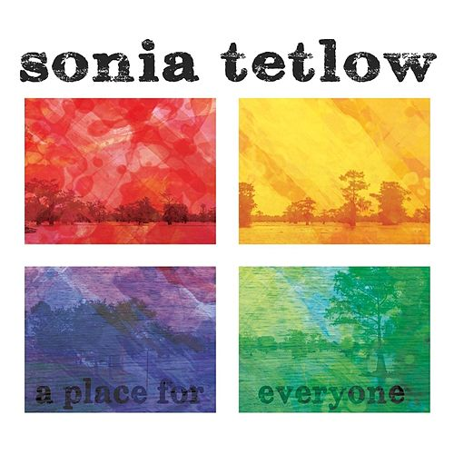 A Place for Everyone by Sonia Tetlow