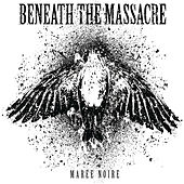 Play & Download Maree Noire by Beneath The Massacre | Napster
