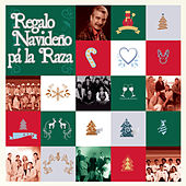 Play & Download Regalo Navideño Pa' la Raza by Various Artists | Napster