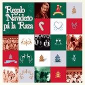 Play & Download Regalo Navideño Pa' la Raza by Various Artists | Napster