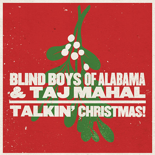 Play & Download Talkin' Christmas! by The Blind Boys Of Alabama | Napster