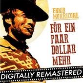 Play & Download Für ein paar Dollar mehr - Single by Ennio Morricone | Napster