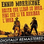 Hasta que llegó su hora - Fins que li va arribar l'hora - Single by Ennio Morricone