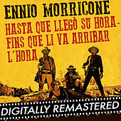 Play & Download Hasta que llegó su hora - Fins que li va arribar l'hora - Single by Ennio Morricone | Napster