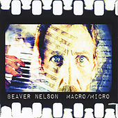Play & Download Macro / Micro by Beaver Nelson | Napster