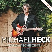Play & Download MICHAEL HECK - Romantische Zeiten by Michael Heck | Napster