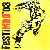 Festimad '03 by Various Artists