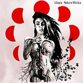 Play & Download Natura Mistica by Utopia | Napster