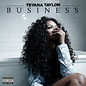 Play & Download Business by Teyana Taylor | Napster