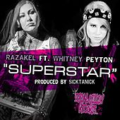 Play & Download Superstar (feat. Whitney Peyton) by Razakel | Napster