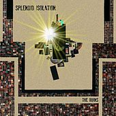 Play & Download Splendid Isolation by Ruins | Napster