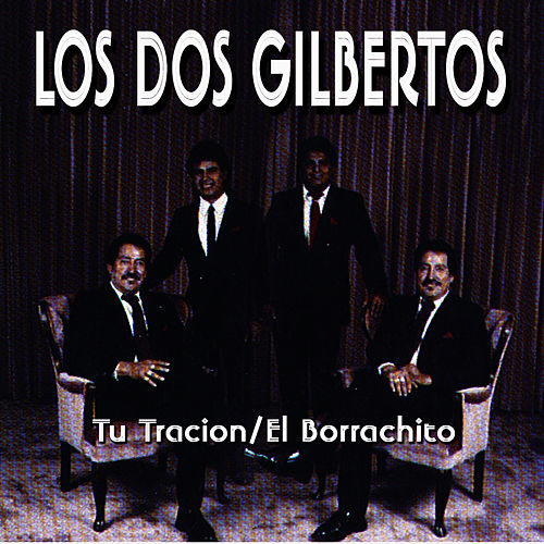 Play & Download Tu Traicion by Los Dos Gilbertos | Napster
